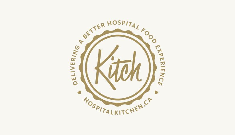 "Logo that reads ""Kitch"" in the middle in a retro script style. It is badge style with an circle around the lettering and then an outer ring that has a wavy exterior. In a circle around that it reads, ""Delivering a better hospital food experience, hospitalkitchen.ca."